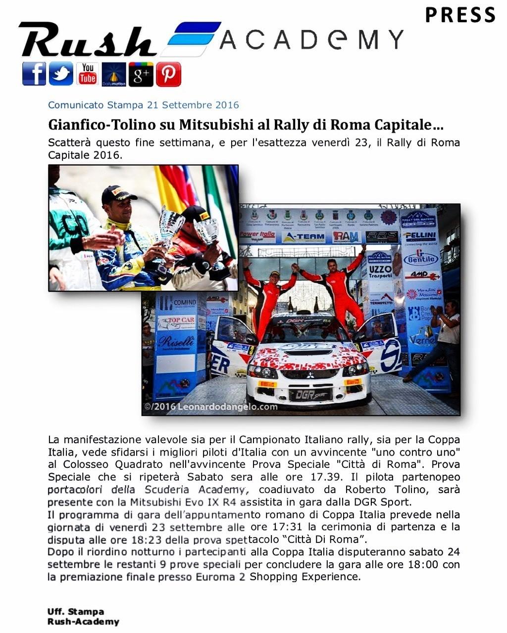 Comunicato Stampa 21 Settembre 2016 Gianfico-Tolino su Mitsubishi al Rally di Roma Capitale… Scatterà questo fine settimana, e per l'esattezza venerdì 23, il Rally di Roma Capitale 2016.