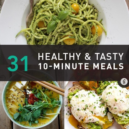 31 Healthy Meals You Can Make in 10 Minutes