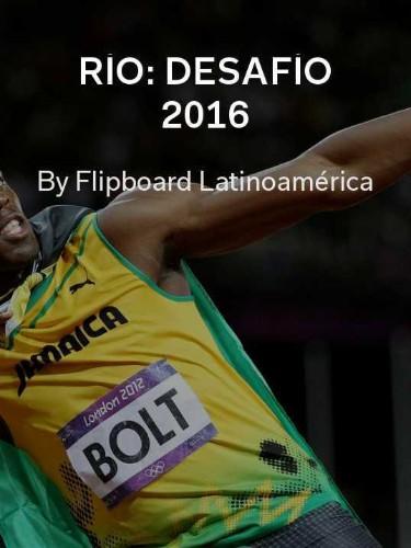 Río 2016: tu guía en Flipboard