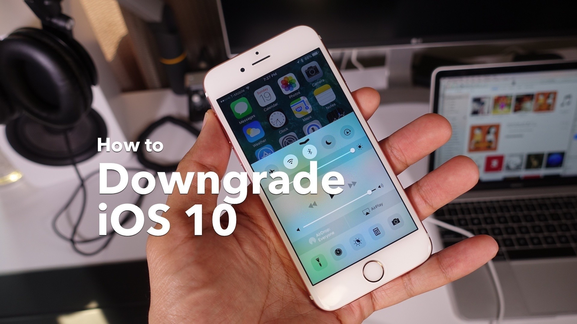 Considering an iOS 10 downgrade? Here are a few things to keep in mind