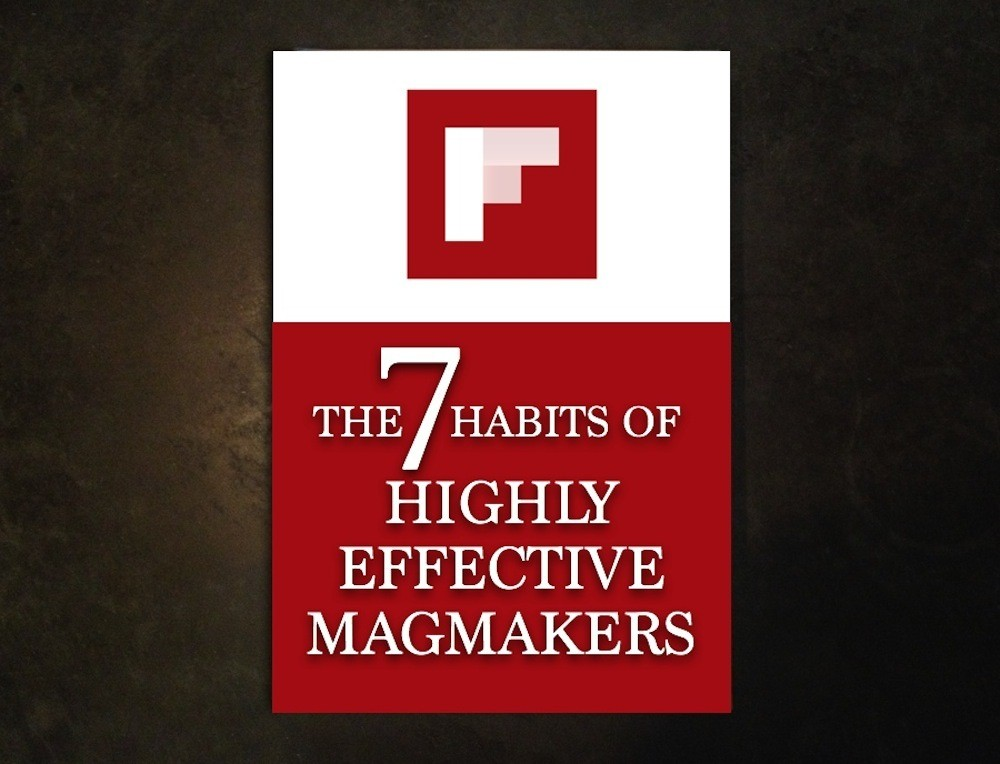 Seven Secrets of Highly Effective Flipboard MagMakers