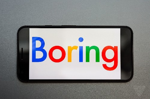 It's time for Google to be boring