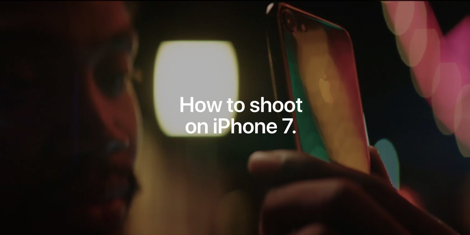 Apple adds 4 new tutorials to 'How to shoot on iPhone 7' video series