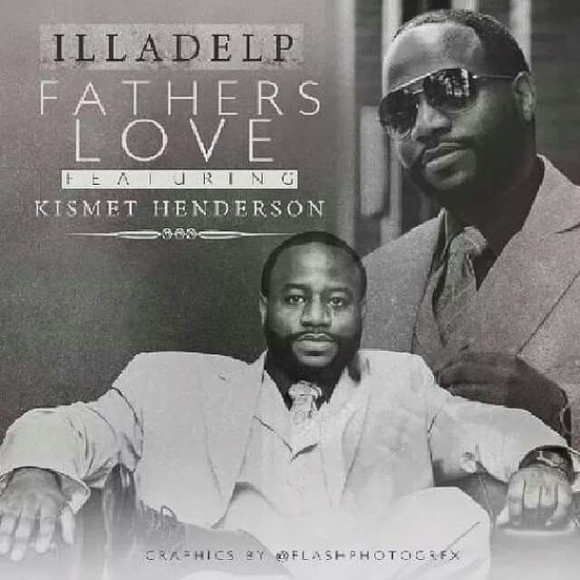 Illadelp Twoonefive release his first single Father's Love. He created this song to show his never ending love for his daughters. Open and 100% honest he confessed his love for the world to identify with the type of love he expresses, for their very children. illadelp strongly believes our tomorrow starts with our children today. Teaming with Kismet Henderson on this song, together the created a feeling of love that could be repeated everyday for many lifetimes... The feeling that is undeniable... A Parently love, A Motherly love... A Father's love! Please share, comment, and enjoy!!! ~illadelp~