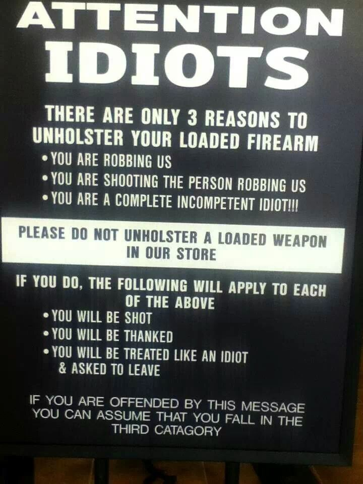 Do not unholster your gun