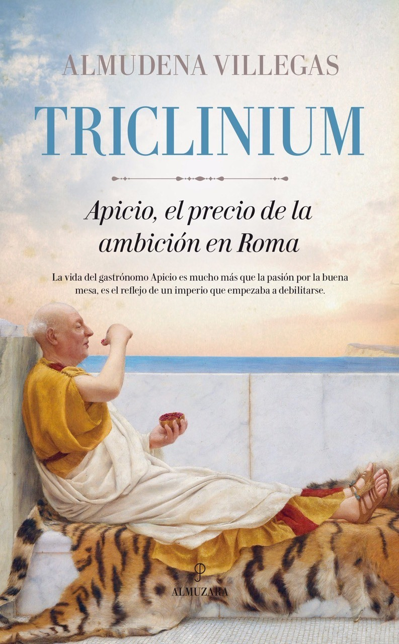 Triclinium. Roma, ambition, power, history and gastronomy.