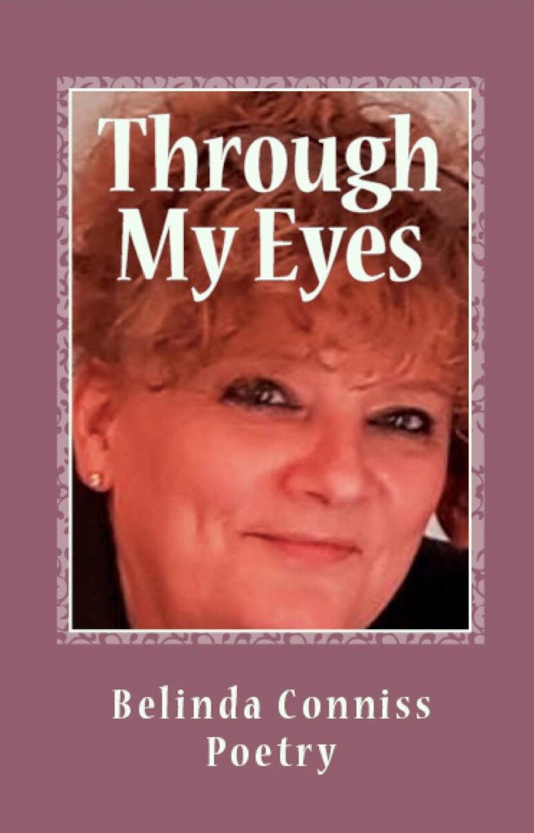Through My Eyes #poetry #stories #sentiments #dedications #memories #belindaconnissauthor