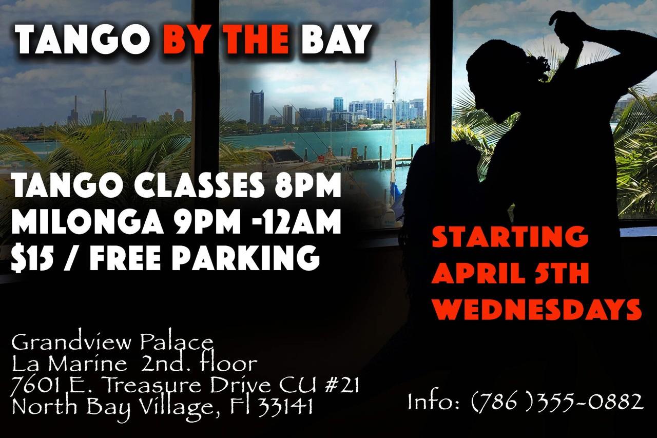 New Tango by the Bay Milonga in Miami Beach. 7601 east Treasure Drive CU #21 (2nd Floor) North Bay Village Fl 33141