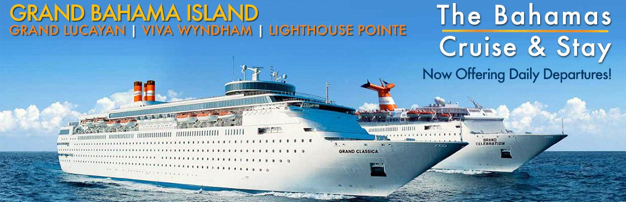 The Bahamas Cruise & Stay is now departing daily with the Grand Celebration and the new Grand Classica! Check-out goBahamasPlus.com for details.
