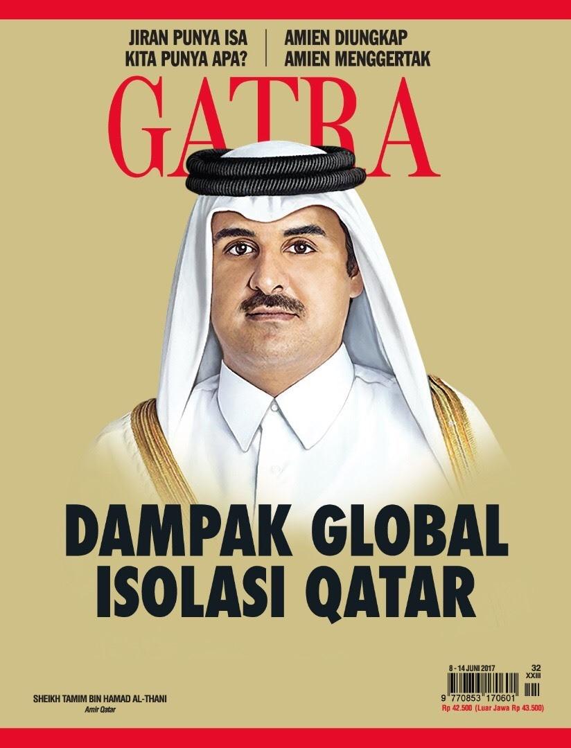 Apa dampak Pengucilan Qatar? Amien Rais menggertak... Majalah GATRA beredar 8 Juni 2017