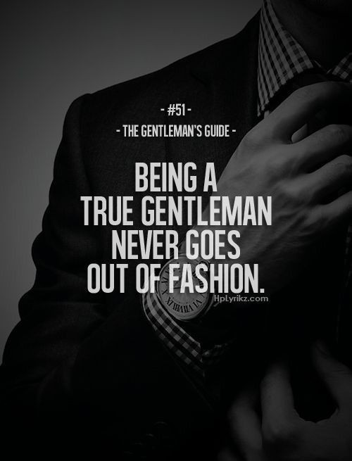Being a true #Gentleman never goes out of fashion.