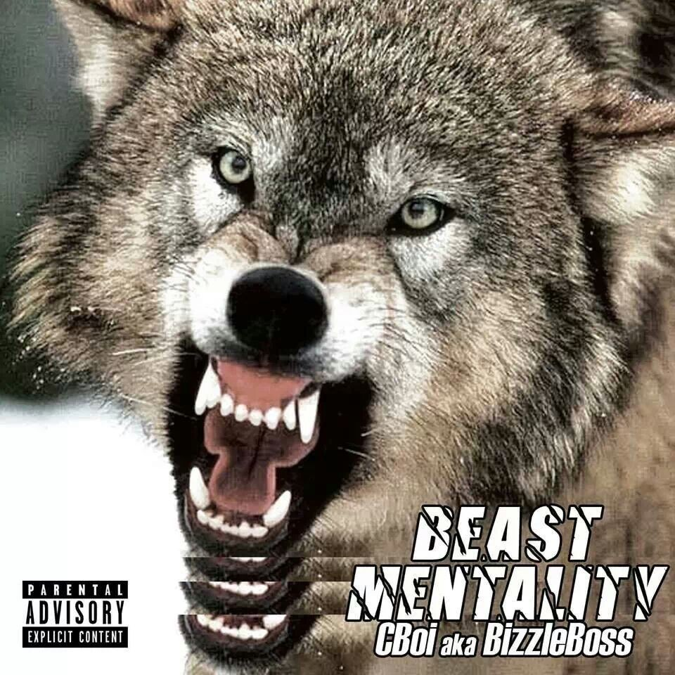 MMT Presents Beast Mentality - CBoiakaBizzleBoss - Hosted By Jay Damage (coming late March)