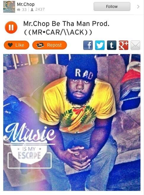 Mr.Chop Be Tha Man Prod((MR•CAR/\\ACK)) #SoundCloud?