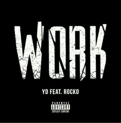 "@THEREALYD ft @Rocko2REAL ""WORK"" NEW HIT SINGLE. DOWNLOAD TODAY @MyMixtapes #4LiFeEnt #VGBENT #T4L #A1"