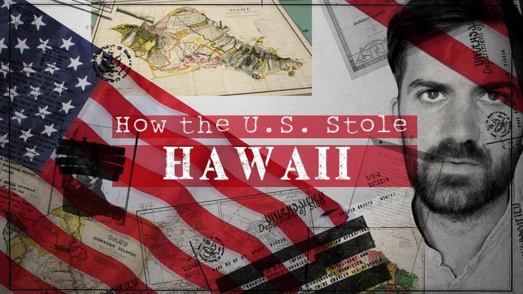 How the US Stole Hawaii