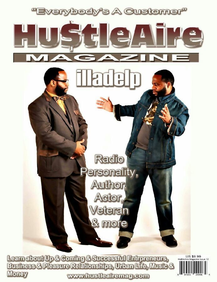 COMING SOON!!! The next issue of HUSTLEAIRE MAGAZINE!!! Philadelphia own illadelp. Read up on the exclusive interview. You wanted it, we got it... illadelp a jack of all trades!