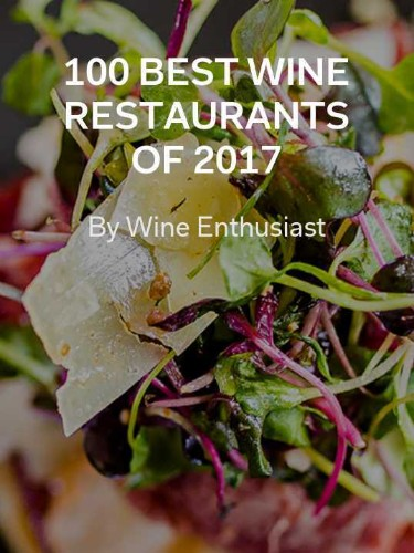 Behind the Story: Wine Enthusiast's 100 Best Wine Restaurants of 2017