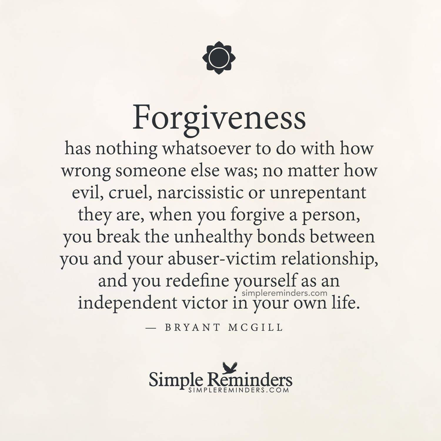 Be brave and learn to Forgive ...