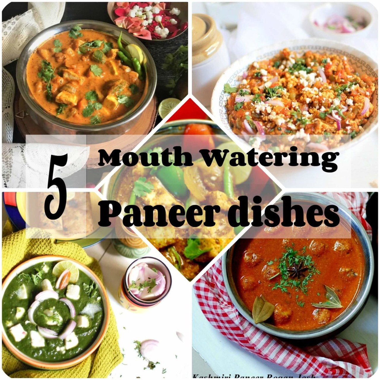 5 mouth watering Paneer (Cottage Cheese) dishes' recipes