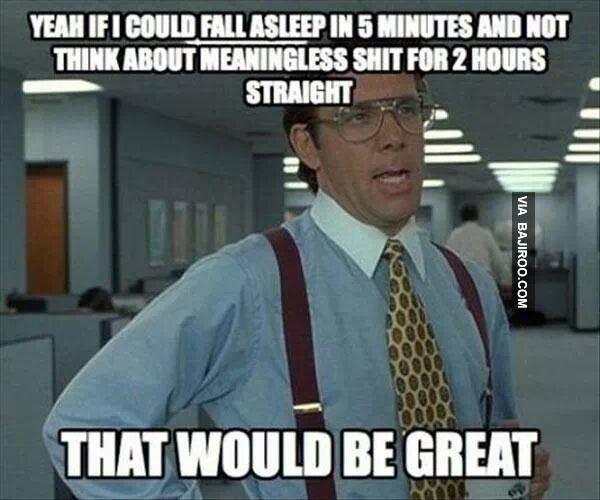 Seriously...every night!