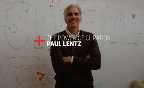 The Power of Curation: ShareThis' Paul Lentz's Checklist for Success
