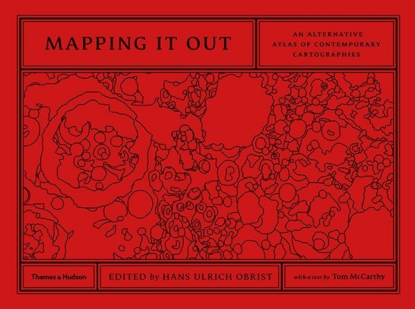 An Atlas of Alternative Maps by Tim Berners-Lee, Ed Ruscha, Yoko Ono, Damien Hirst, John Maeda, Kevin Kelly, John Baldessari, and More