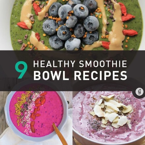 9 Healthy Smoothie Bowl Recipes That You'll Love Year-Round