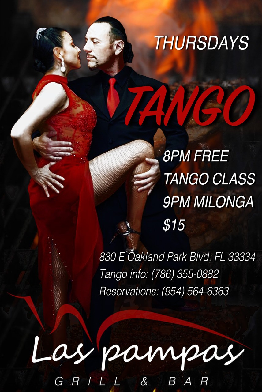 Grand opening Diego's Milongas in Fort Lauderdale. Las pampas Grill 830 E. Oakland Park Blvd. Fort Lauderdale Fl 33334
