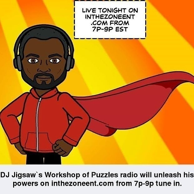 #Live #Tonight #DJ #Jigsaw #Mixing on inthezoneent.com from 7p -9p est