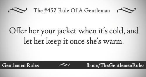 Offer her your jacket when it's cold, and let her keep it once she's warm. #Gentleman