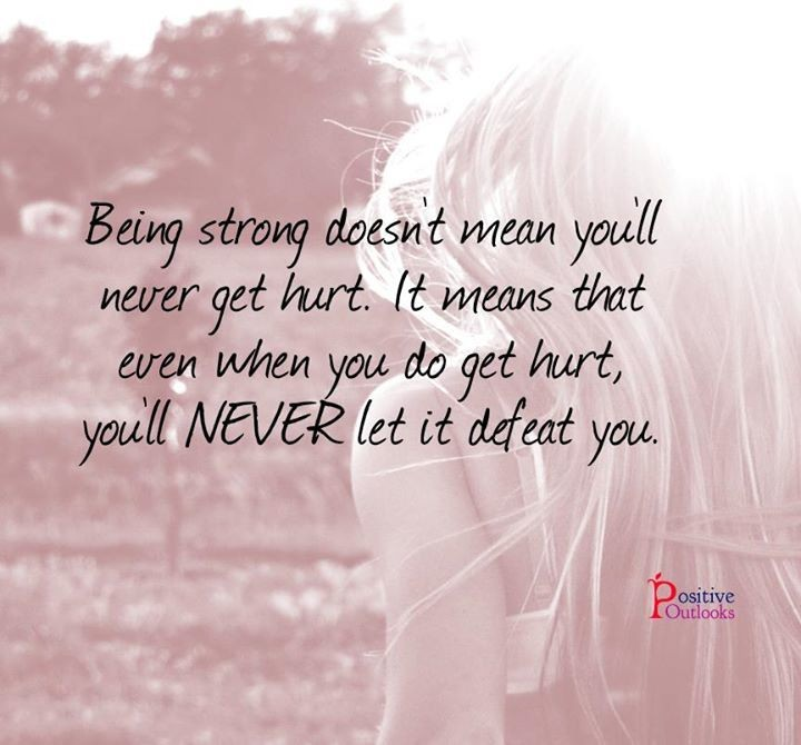 Being strong means ....