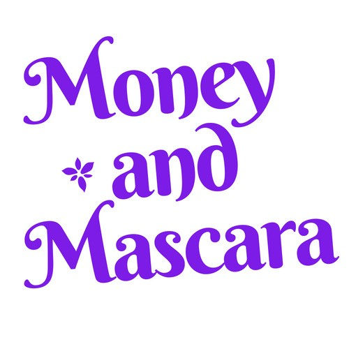 Money & Mascara!  - cover
