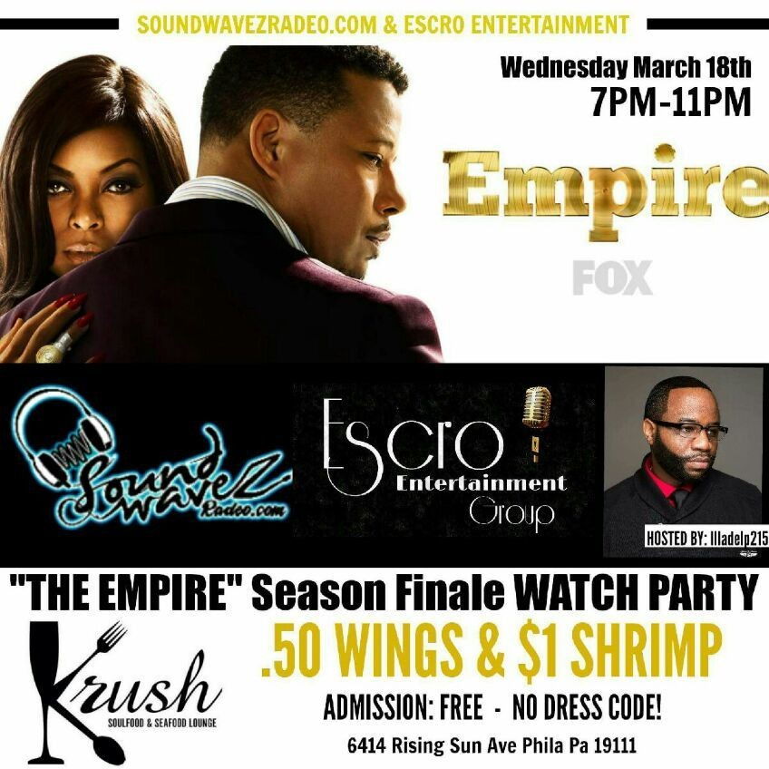 Soundwavezradeo.com is proud to present to you thee Empire Watch Party! Join us as we watch the final episode of most excited TV serie. DRINKS, FOOD &PLENTY OF 42inche flat screens TV's to watch! Also meet with your favorite #SOUNDWAVEZRADEO personality... hosted by yours truly Illadelp Twoonefive... The adress is on the flyer!!! #TEAMSOUNDWAVEZ will be in the building!!! Bring somebody or come alone... Either way BE THERE and celebrate with us! Follow us on (FB) Abdul Wali Tienne Davis April Bee Kenzo Smallz Mizta Bowser Lalee J Womack Dirah Mohammad Kareem Rakim Mohammad Wilkins Sav Immortal Last Trace Ashley KiTty Armington Thomas Dixon (THIS EVENT IS IN THE PHILADELPHIA, PA AREA)
