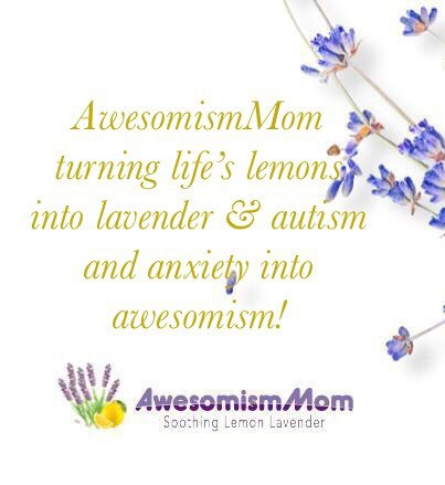 AwesomismMom Working To Turn Life's Lemons Into Life's Lavender  - cover