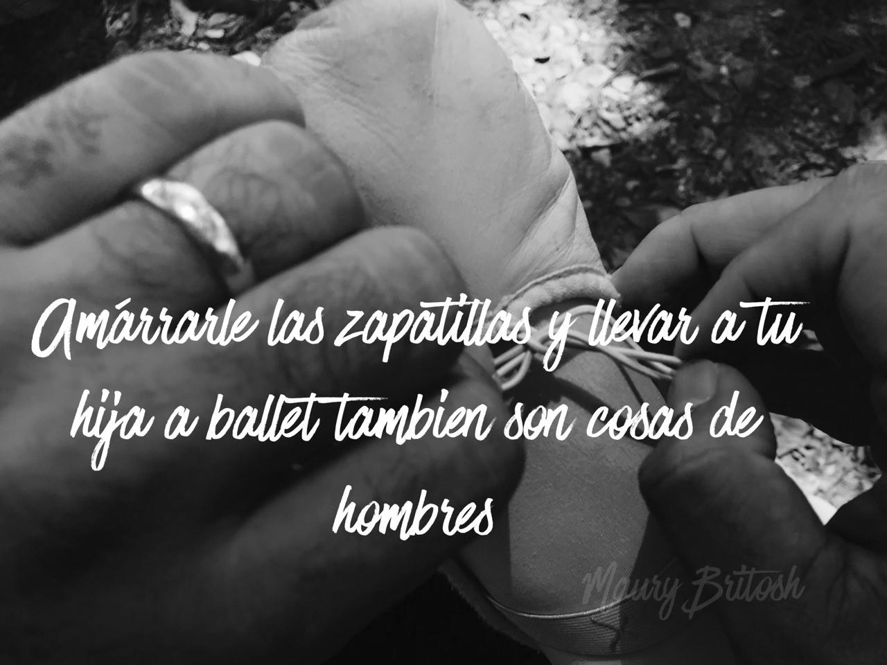 #reglasdeoro Amárrarle las zapatillas y llevar a tu hija a ballet tambien son cosas de hombres
