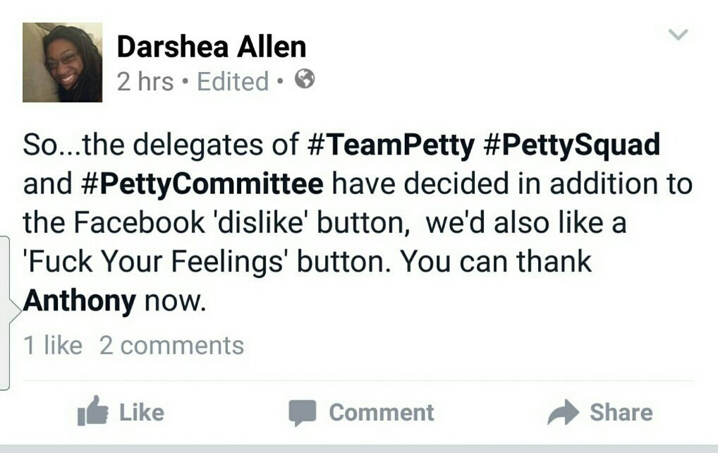 Well... #FacebookDislike #DislikeButton #TeamPetty #PettySquad