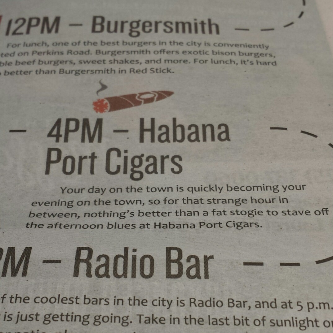 It's 4 pm and according to Dig's latest issue and a cool pictorial that illustrates how to kill 24 hours in Baton Rouge, our shop is the perfect spot to enjoy a cigar. www.habanaport.com