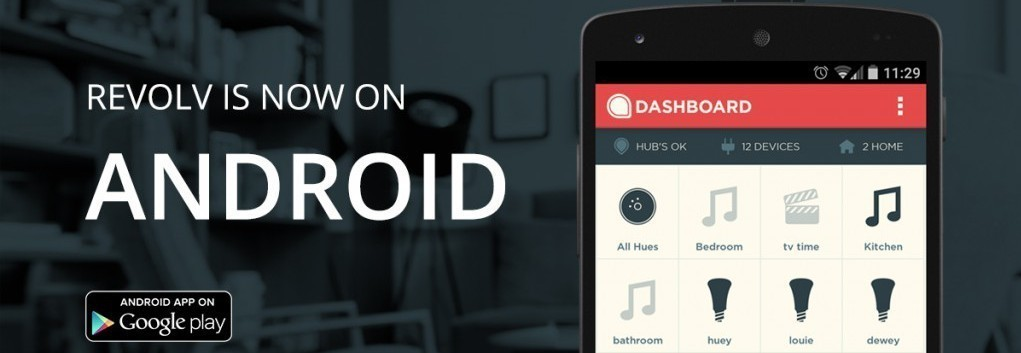 A big day for Revolv! Smart home hub adds Android and Nest support