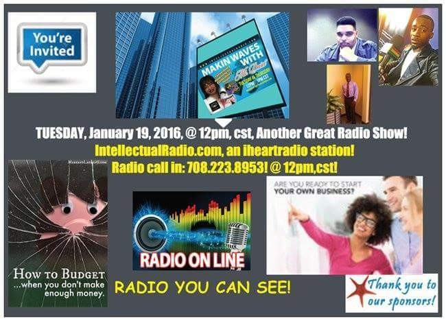 """Are you READY, It's Showtime, be sure to tune in…. TALK-Time-Tuesday, (01/19/16), @ 12pm, cst, 1pm, est, ☆How to Budget When You Don't Make Enough Money☆ """"5 Questions You Should Always Ask Yourself before Starting a Business"""" What questions do you feel are imperative that someone should ask before starting a business? I'd love to hear your thoughts! JOIN US with your favorite Snack & Soda, and share in our Intellectual Dialogue Listen in or Watch LIVE on: IntellectualRadio.com, an iheartradio station! Call the Radio Show, an iheartradio station, ask questions 708-223-8953!"""