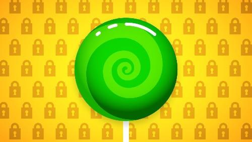 Google Details Android 5.0 Lollipop's Major Security Improvements