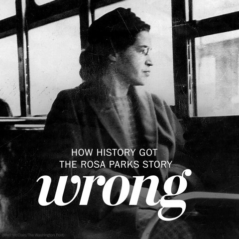 How history got the Rosa Parks story wrong