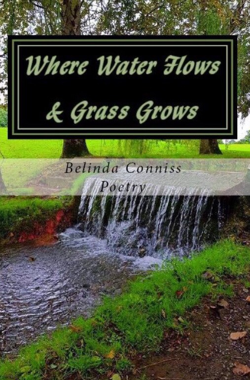 Where Water Flows & Grass Grows #poetry by #belindaconnissauthor