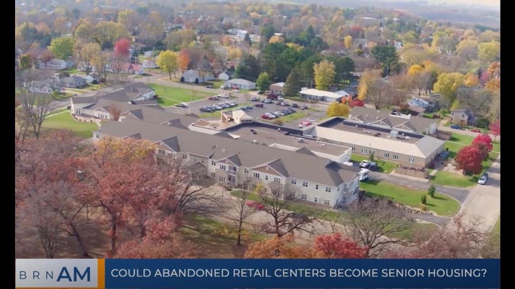 ICYMI: Converting retail sites to senior housing