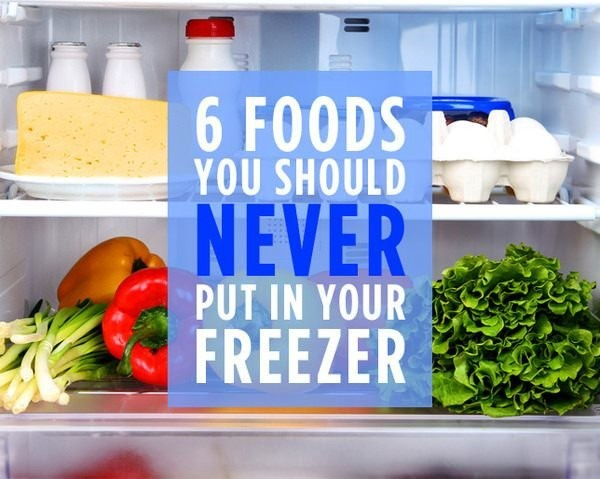 6 Foods You Should Never Put in Your Freezer