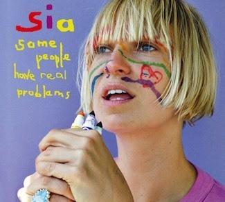 Sias last hit album called some people have real problems this is also when she was showing her face since she doesn't show her face she gets a 12 year old girl to do coryagrophy and do her videos for sia maddie has been in 3 videos chandelier,Elastic heart,big girls cry