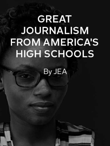 Great Journalism from America's High Schools: Spring 2017 Edition