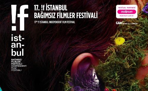 17. !f İstanbul Bağımsız Filmler Festivali başlıyor
