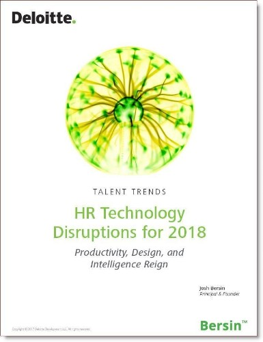 HR Technology For 2018: Ten Disruptions Ahead