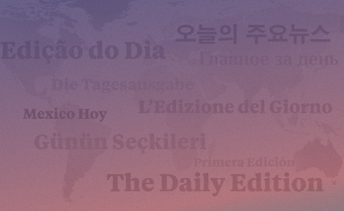 The Daily Edition Adds Six New Countries to Its Roster