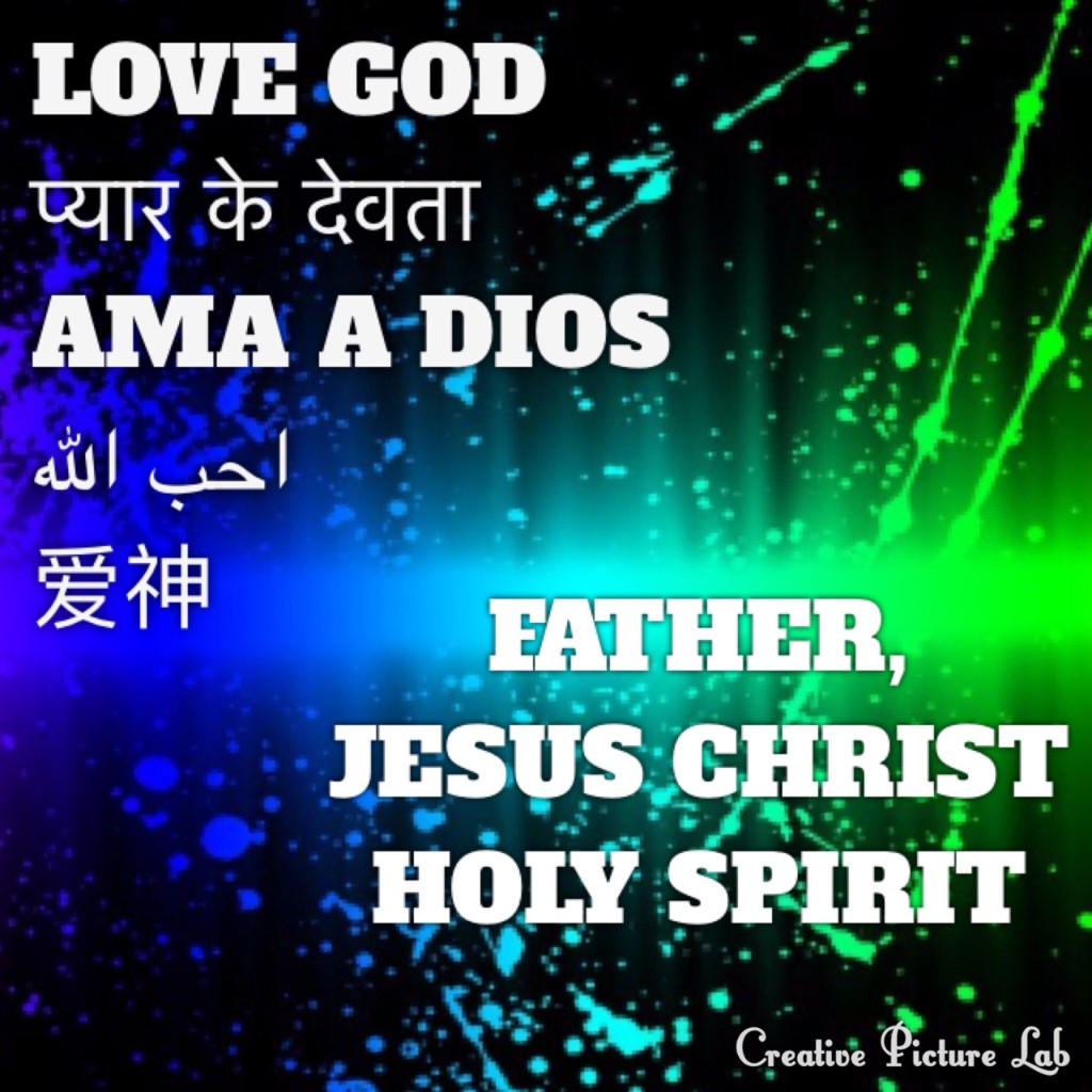 A1). LOVE GOD Dieu الله 神 (FATHER, SON & HOLY SPIRIT) PRAYBibleSD - Magazine cover